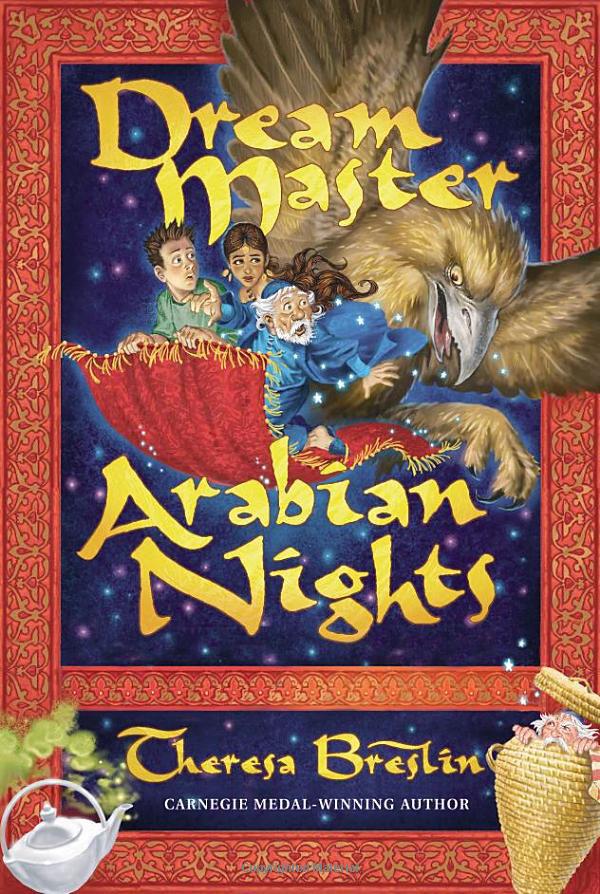 Dream Master Arabian Nights by Theresa Breslin