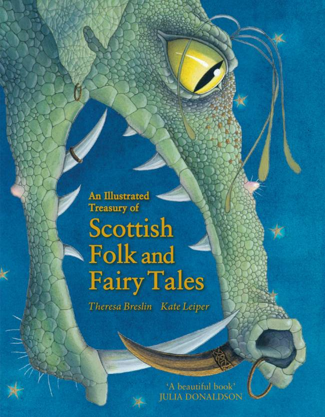 An Illustrated Treasury of Scottish Folk and Fairy Tales; Theresa Breslin; Illustrated by Kate Leiper