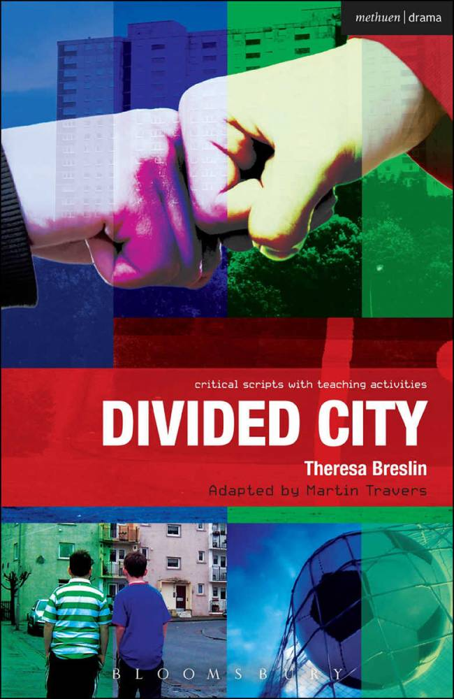Divided City - The Play, by Theresa Breslin, adapted by Martin Travers